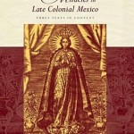 marvels-and-miracles-in-late-colonial-mexico